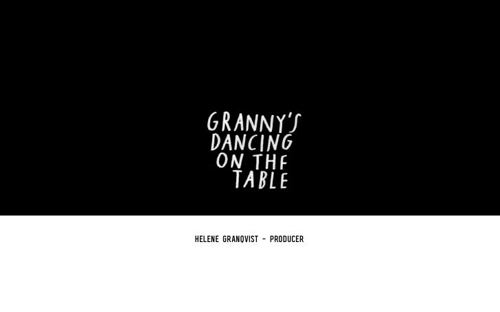 Helen Granquist over Granny's Dancing on the Table.