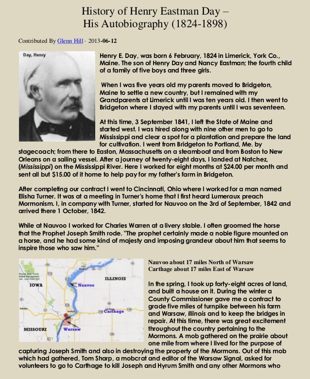 History of Henry Eastman Day – His Autobiography (1824-1898) Contributed By Glenn Hill · 2013-06-12 Henry E. Day, was born...