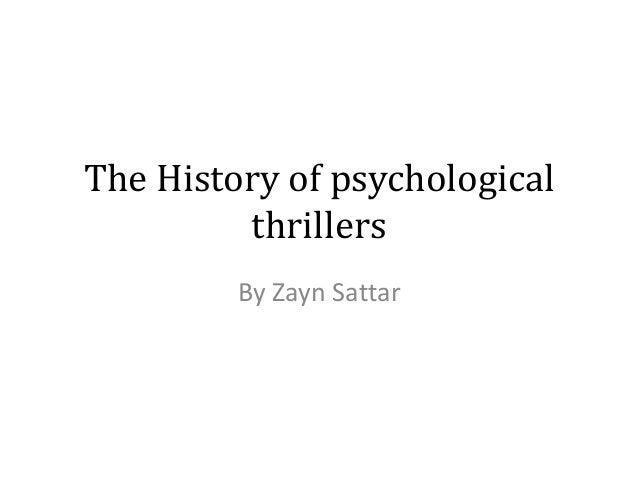 The History of psychological thrillers By Zayn Sattar