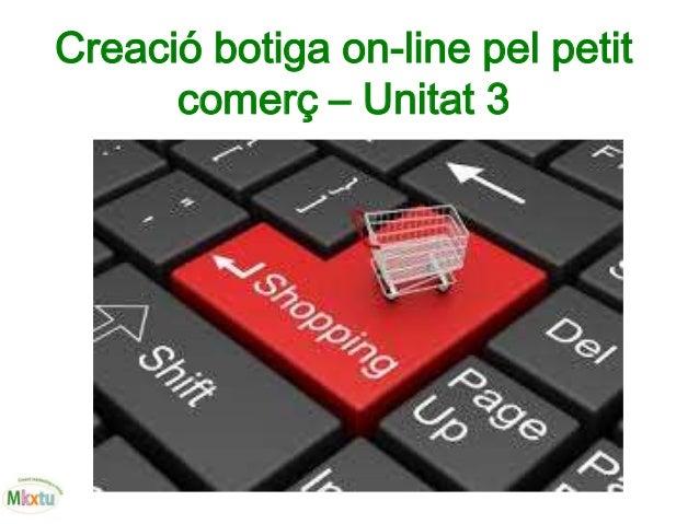 Creació botiga on-line pel petit comerç – Unitat 3