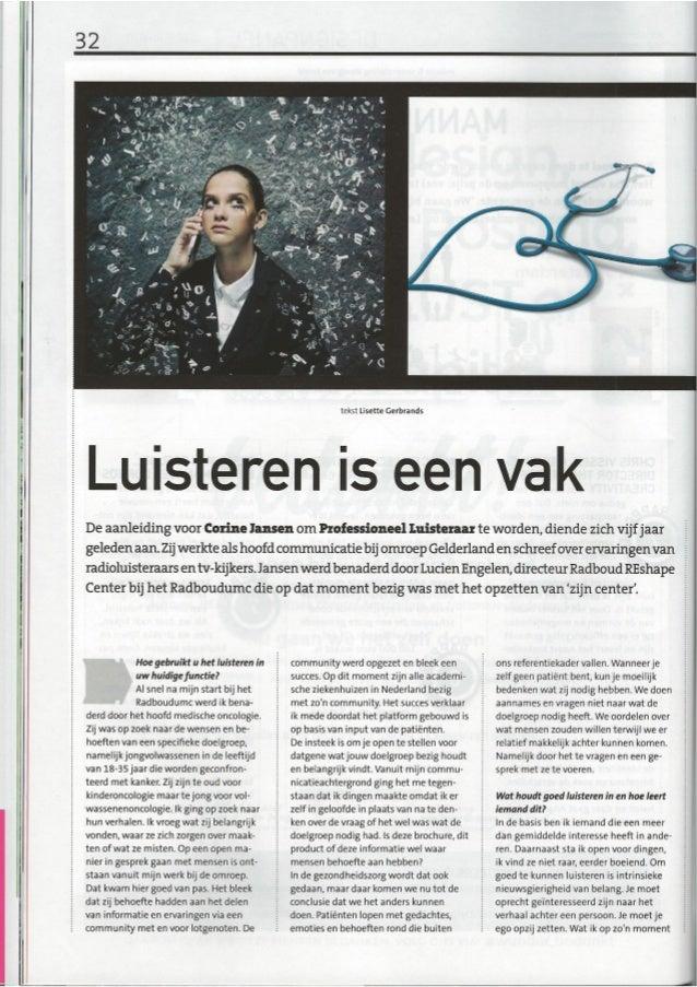 E  A      U i:   i7  tekst Lisette Gerbrands  E     De aanleiding voor Carine Jansen om Professioneel Luisteraar te worden...
