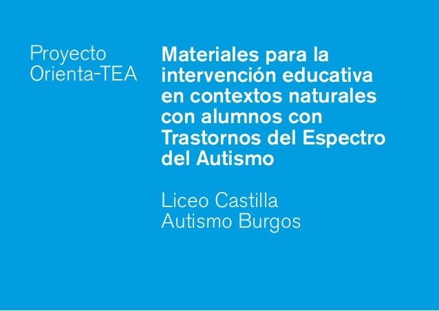 Materiales para la intervención educativa en contextos naturales con alumnos con Trastornos del Espectro del Autismo Liceo...