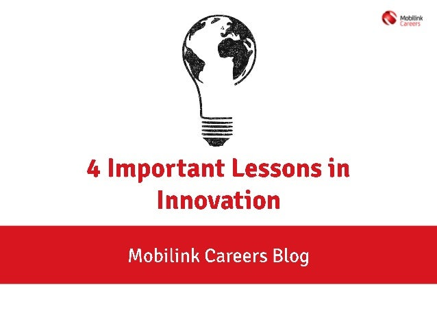 4 Important Lessons in Innovation