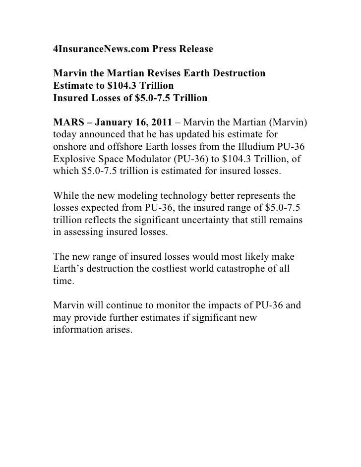 4InsuranceNews.com Press ReleaseMarvin the Martian Revises Earth DestructionEstimate to $104.3 TrillionInsured Losses of $...