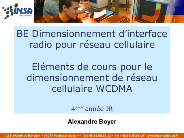 BE Dimensionnement d'interface         radio pour réseau cellulaire              Eléments de cours pour le             dim...