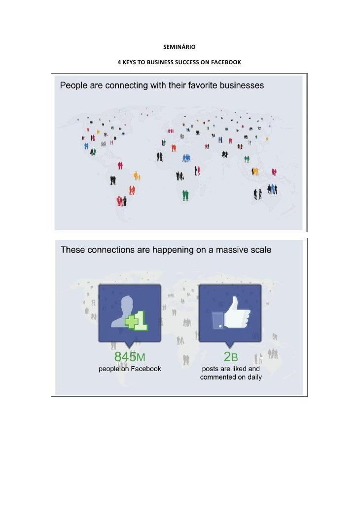 SEMINÁRIO4 KEYS TO BUSINESS SUCCESS ON FACEBOOK