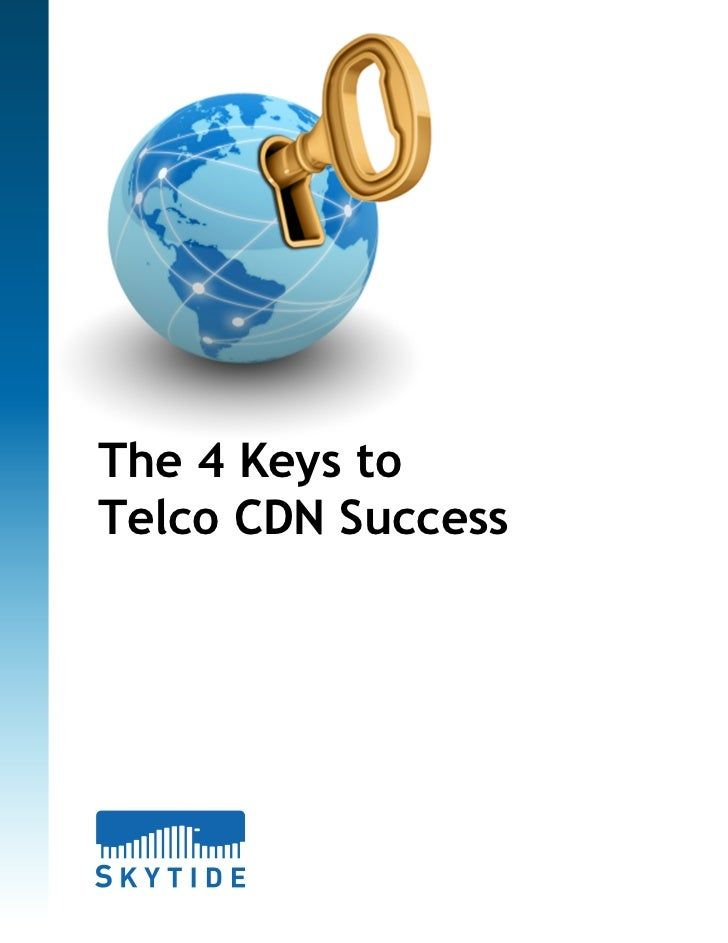 The 4 Keys to Telco CDN Success