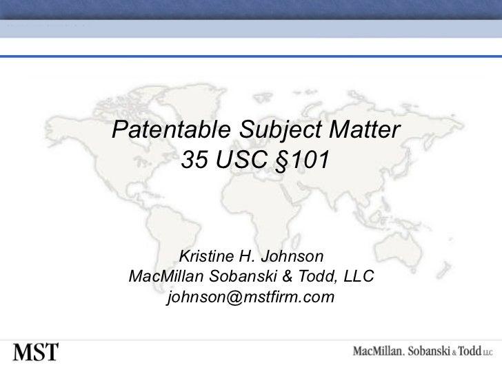 04-Patentable Subject Matter 35 USC §101