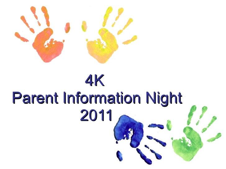 4K Registration & Parent Information Night  2011