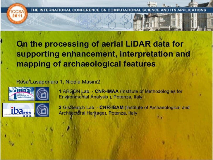 On the processing of aerial LiDAR data for supporting enhancement, interpretation and mapping of  archaeological features ...