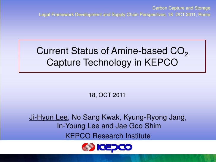 Carbon Capture and Storage         Legal Framework Development and Supply Chain Perspectives, 18 OCT 2011, Rome        Cur...