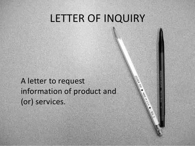 4 letter of inquiry