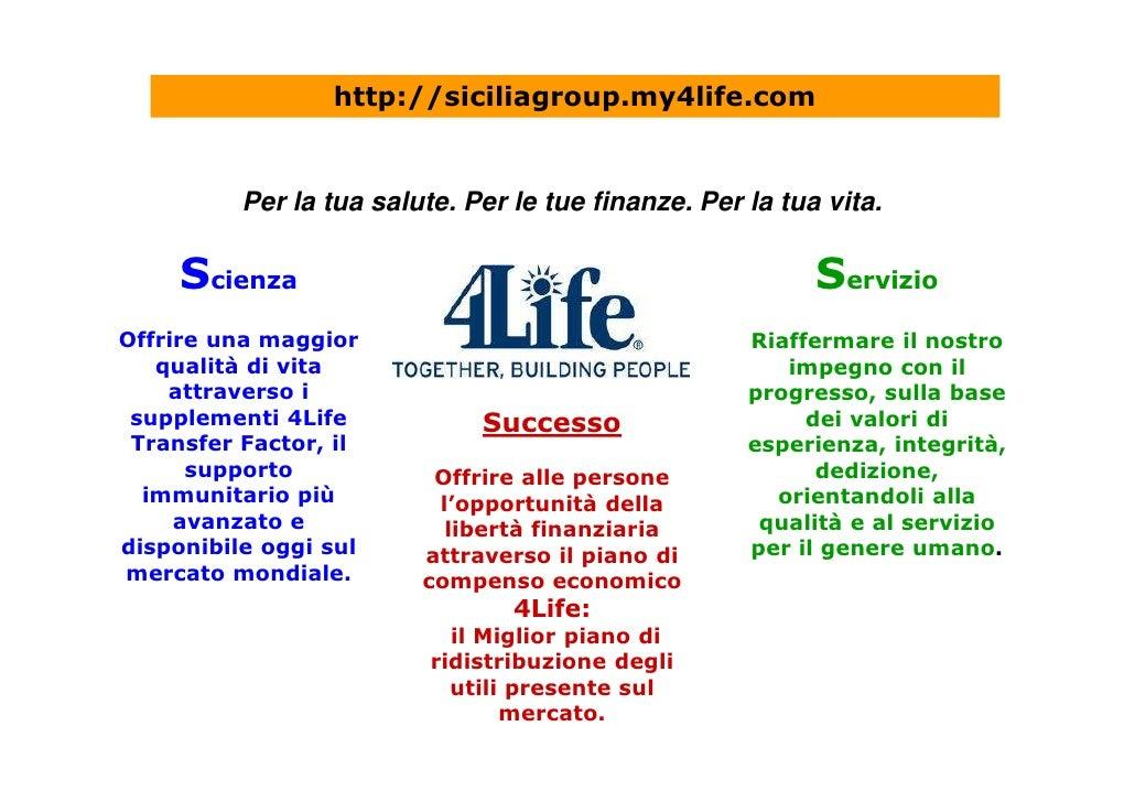 http://siciliagroup.my4life.com             Per la tua salute. Per le tue finanze. Per la tua vita.       Scienza         ...