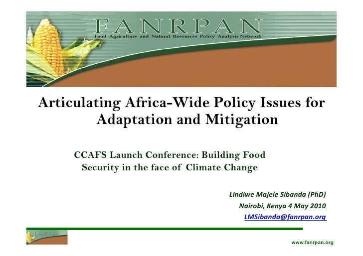 Articulating Africa-Wide Policy Issues for         Adaptation and Mitigation     CCAFS Launch Conference: Building Food   ...