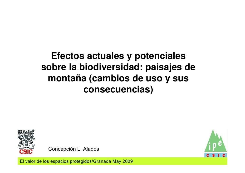 Efectos actuales y potenciales          sobre la biodiversidad: paisajes de           montaña (cambios de uso y sus       ...