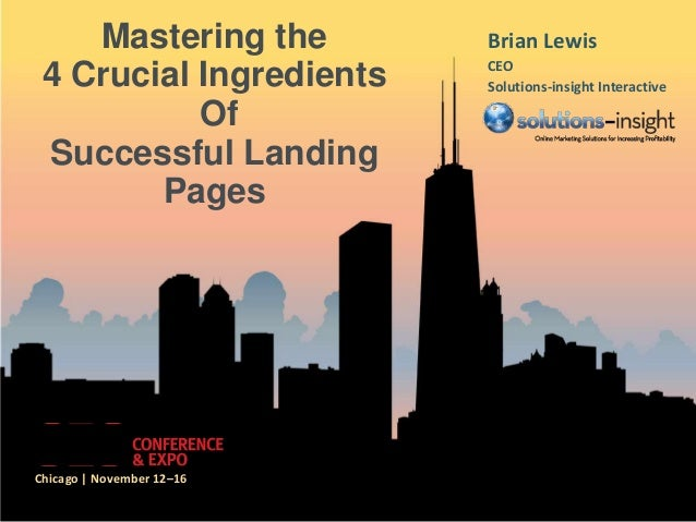 Mastering the          Brian Lewis                           CEO 4 Crucial Ingredients     Solutions-insight Interactive  ...