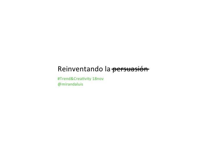 Creativity 2. Planificación creativa no negocio - Luis Miranda