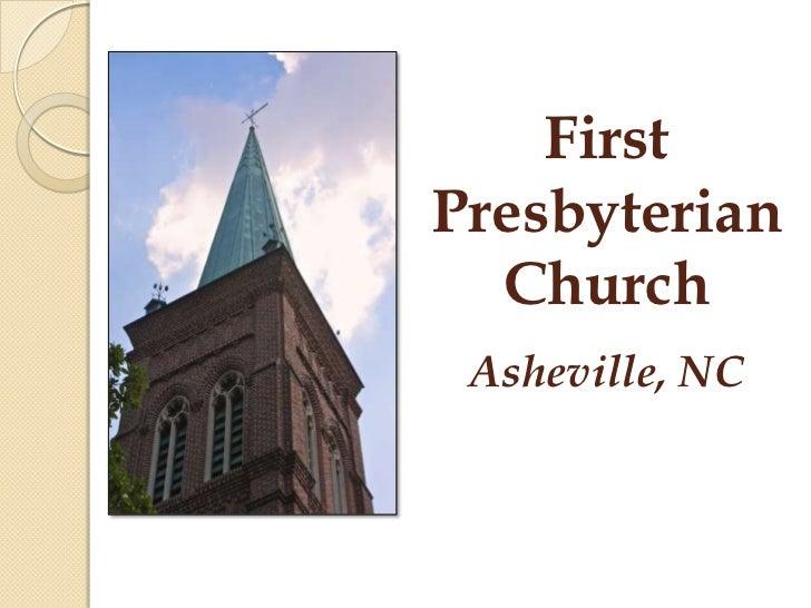 FirstPresbyterian  Church Asheville, NC