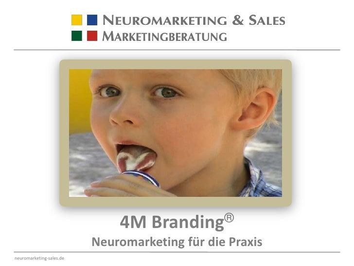 4M Branding®<br />Neuromarketing für die Praxis<br />