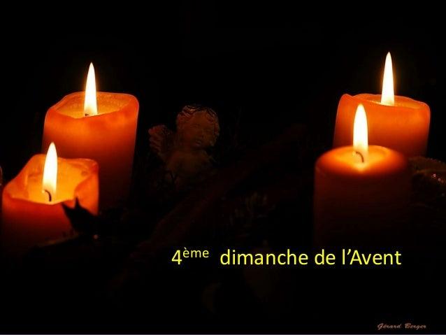 www.paroisseassesse.be 3ème dimanche de l'Avent4ème dimanche de l'Avent