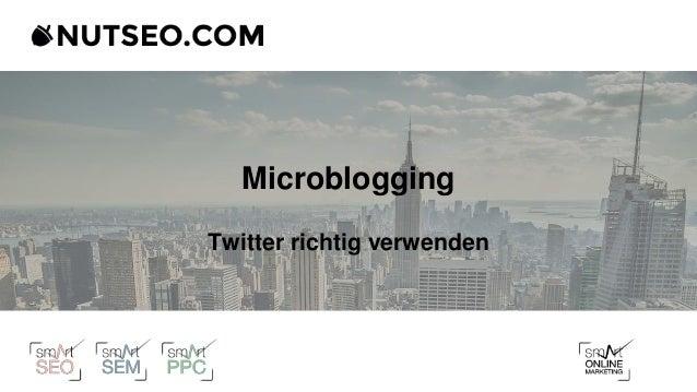 Microblogging Twitter richtig verwenden