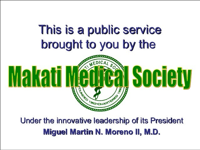 This is a public service     brought to you by theUnder the innovative leadership of its President      Miguel Martin N. M...