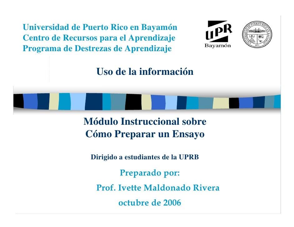 Universidad de Puerto Rico en Bayamón Centro de Recursos para el Aprendizaje Programa de Destrezas de Aprendizaje       M ...