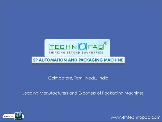 Automatic Packaging Machine Manufacturer in Coimbatore, India