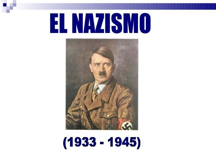 EL NAZISMO (1933 - 1945)