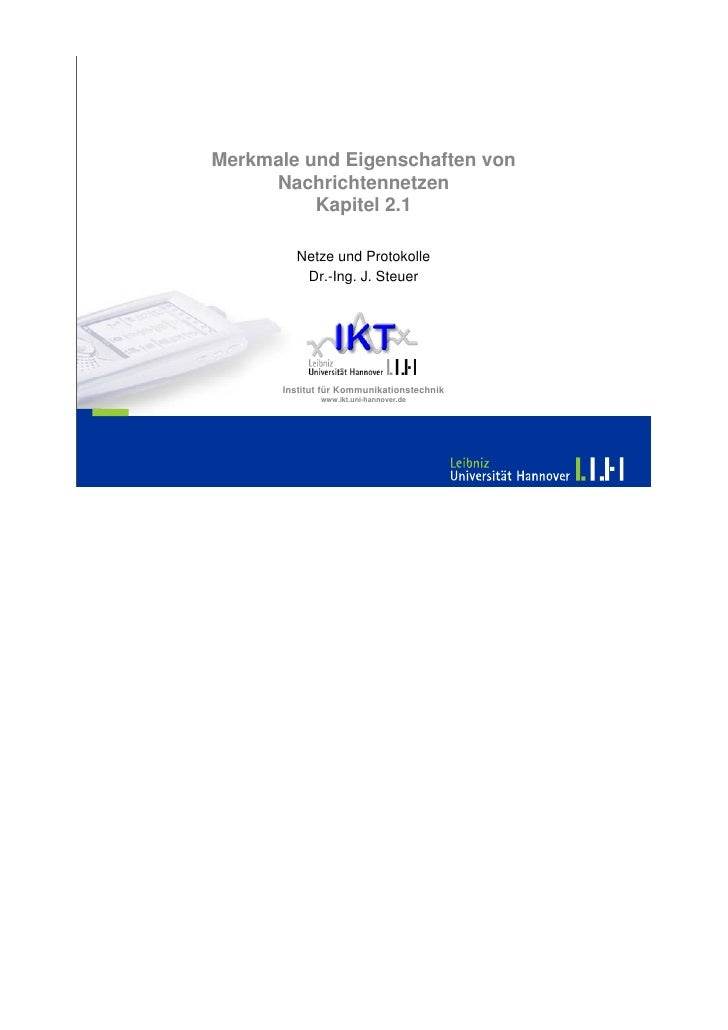 Merkmale und Eigenschaften von      Nachrichtennetzen           Kapitel 2.1           Netze und Protokolle           Dr.-I...
