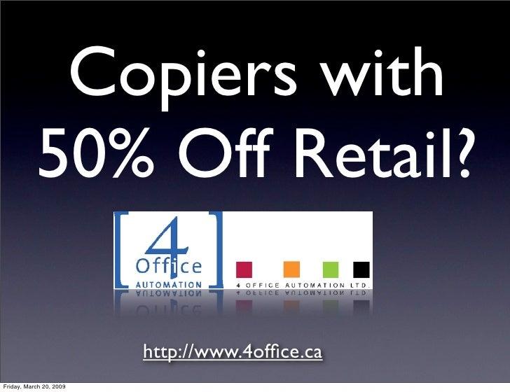 4 Office Used Copiers | Toronto Photocopiers