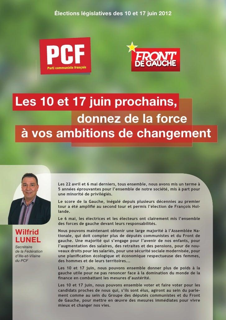 Élections législatives des 10 et 17 juin 2012Les 10 et 17 juin prochains,           donnez de la force à vos ambitions de ...