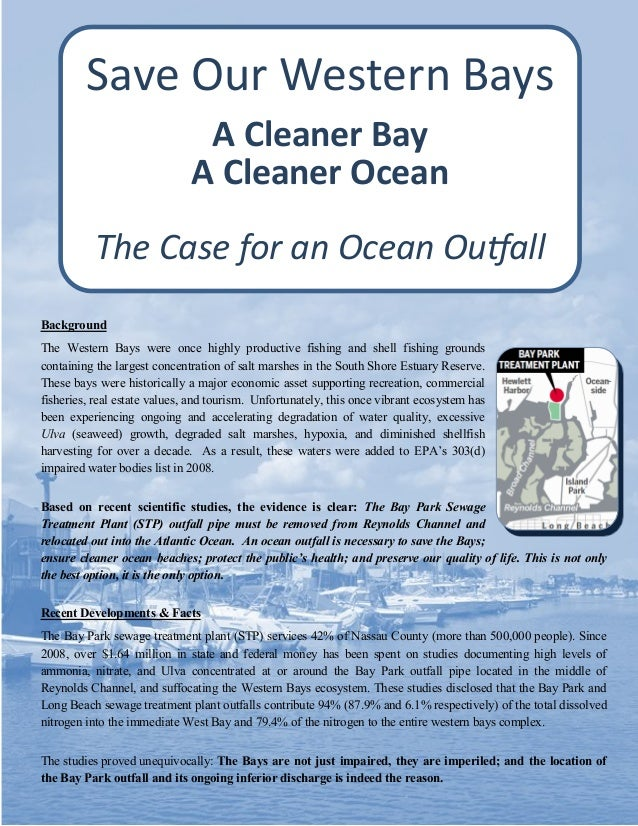 Save Our Western Bays A Cleaner Bay A Cleaner Ocean The Case for an Ocean Outfall Background The Western Bays were once hi...