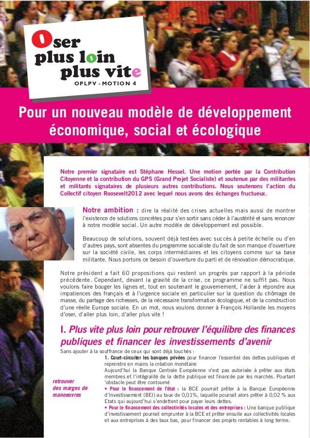 Pour un nouveau modèle de développementéconomique, social et écologiqueNotre premier signataire est Stéphane Hessel. Une m...