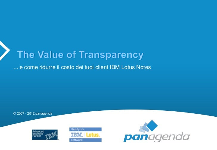 #dd12 panagenda   the value of transparency - it