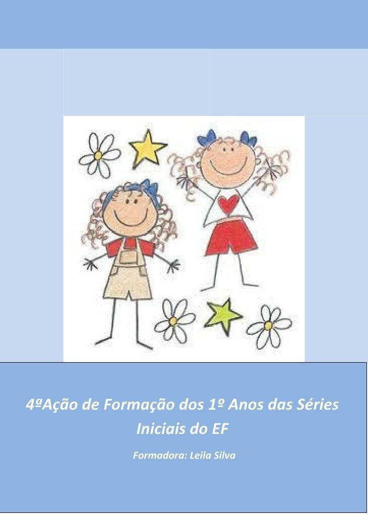 4ªpauta ação de formação dos 1º anos da séries iniciais ef 2012
