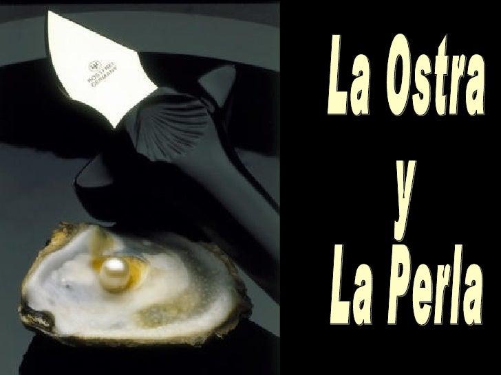"""""""Una ostra que no ha sido herida no puede  producir perlas""""...     Las perlas son     producto del   dolor...resultado    ..."""