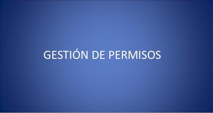 GESTIÓN DE PERMISOS