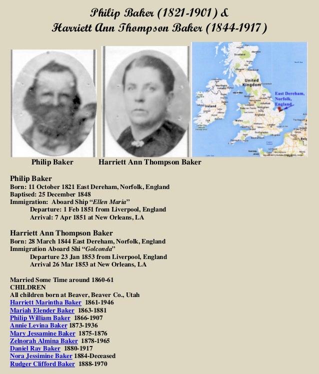Philip Baker (1821-1901) & Harriett Ann Thompson Baker (1844-1917) Philip Baker Harriett Ann Thompson Baker Philip Baker B...