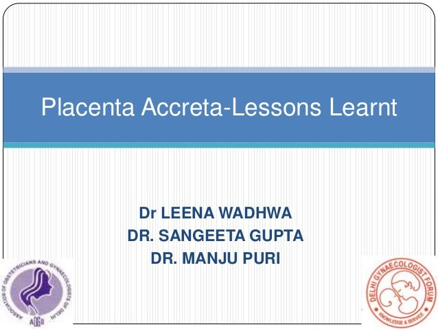 4 placenta accreta Dr. Sharda jain