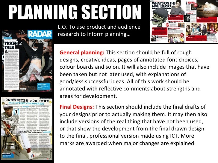 PLANNING SECTION L.O. To use product and audience research to inform planning… General planning:  This section should be f...