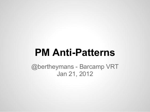 4 PM Anti-Patterns