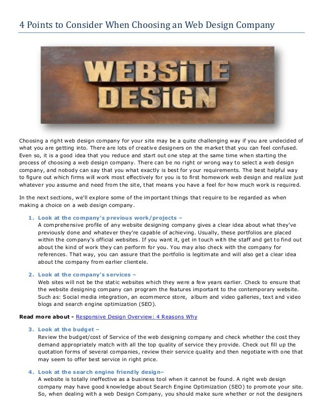 4 Points to Consider When Choosing an Web Design Company  Choosing a right web design company for your site may be a quite...