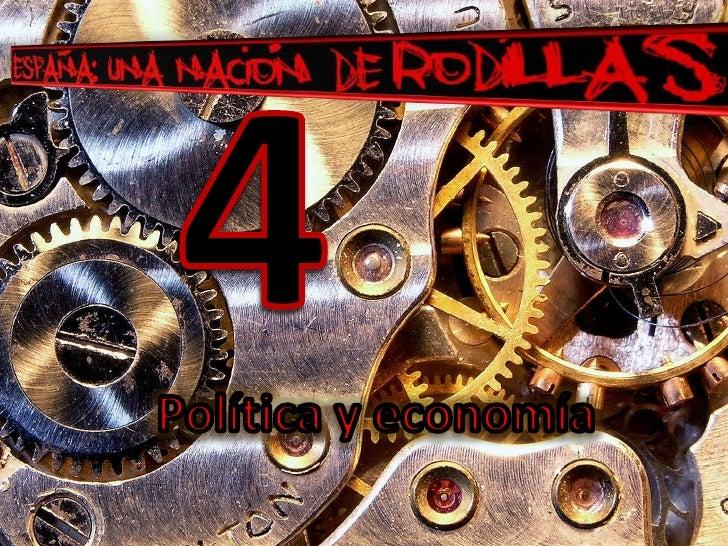 4<br />Política y economía<br />