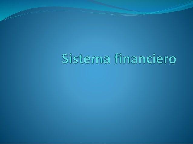 Sistema financiero nacional de Guatemala Se refiere a un mercado financiero organizado y se define como el conjunto de ins...