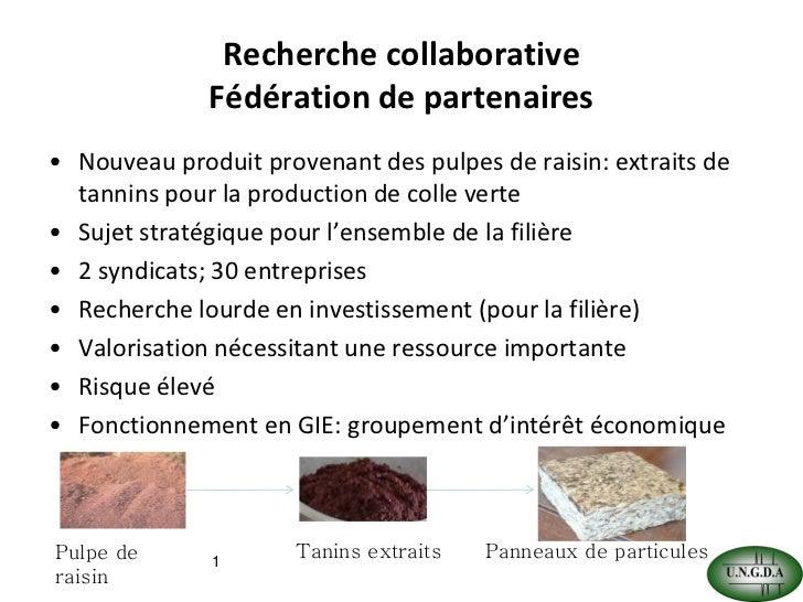 Recherche collaborative : Fédérer les partenaires - Du co-produits à l'ingrédient, comment lever les verrous ?