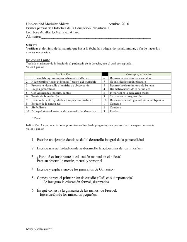 Universidad Modular Abierta octubre 2010 Primer parcial de Didáctica de la Educación Parvularia I Lic. José Adalberto Mart...