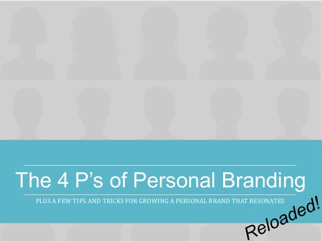 The 4 P's of Personal Branding - RELOADED