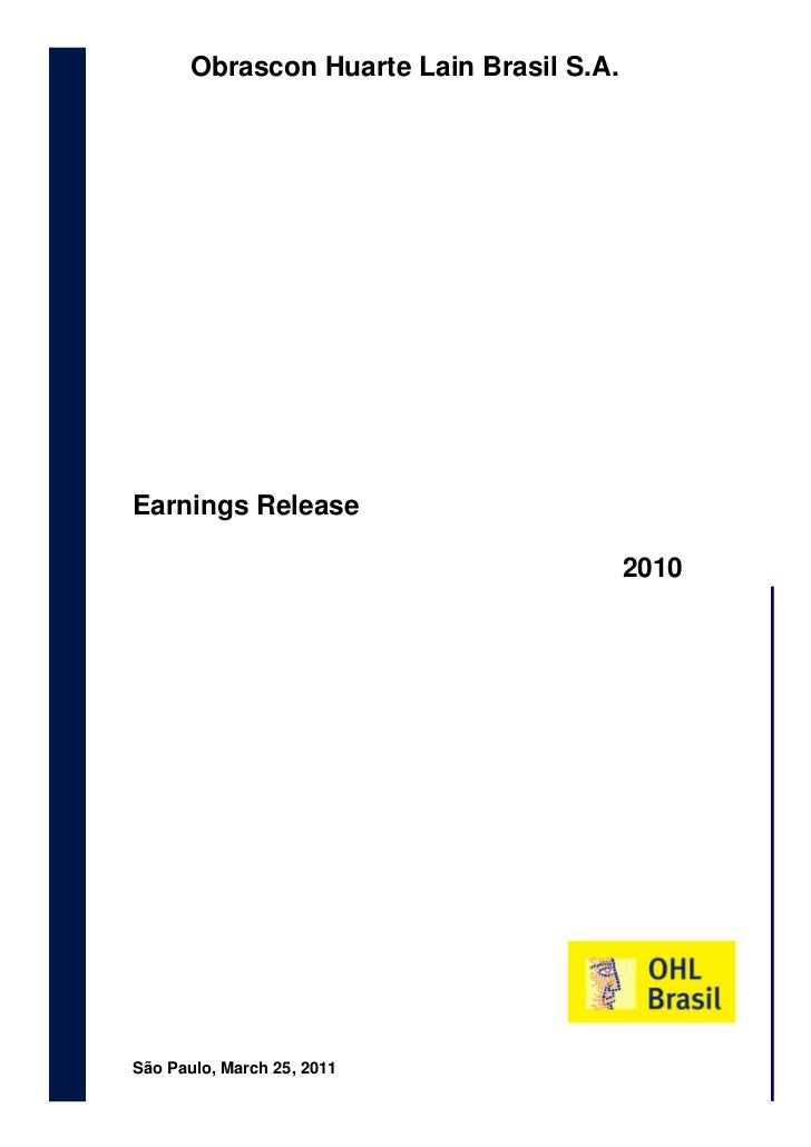 Earnings Release 2010            Obrascon Huarte Lain Brasil S.A.         March 25 th, 2011                               ...