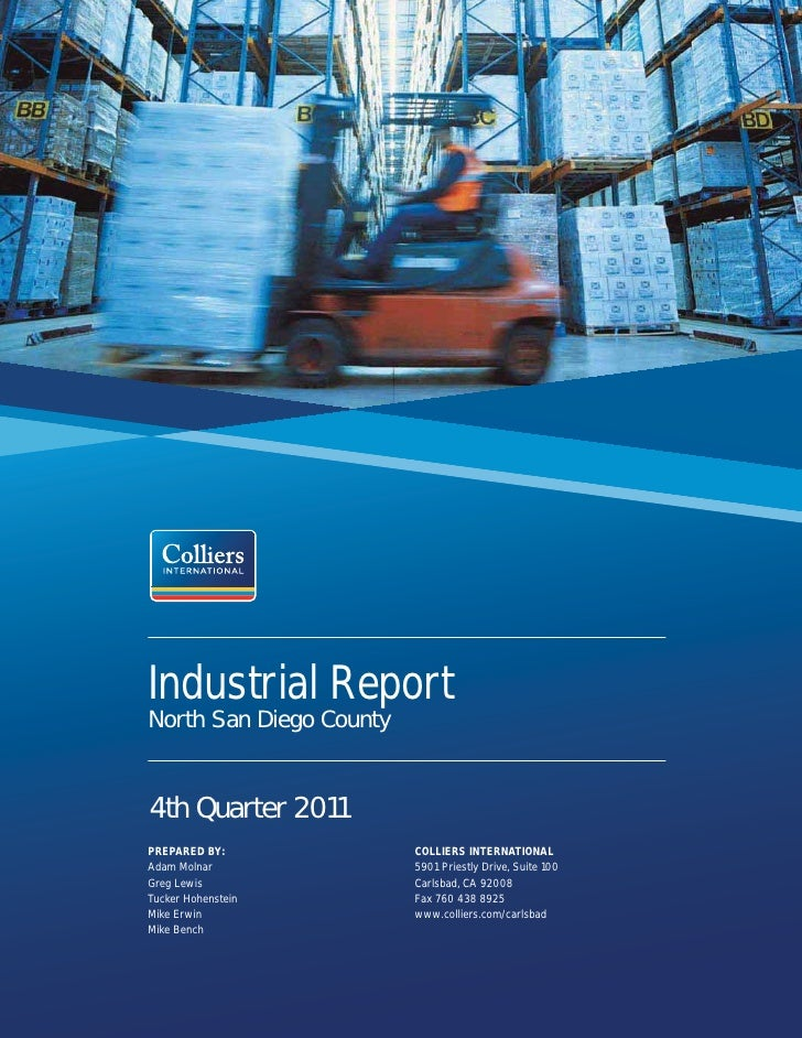 Industrial ReportNorth San Diego County4th Quarter 2011PREPARED BY:             COLLIERS INTERNATIONALAdam Molnar         ...